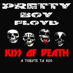 Kiss of death - Pretty Boy Floyd