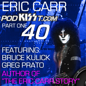 PodKisst – Eric Carr Special