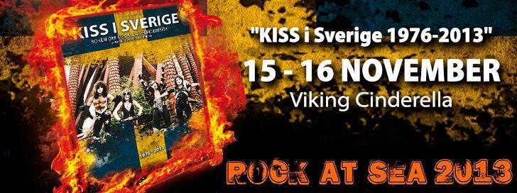 """KISS i Sverige 1976-2013"" @ Rock At Sea"