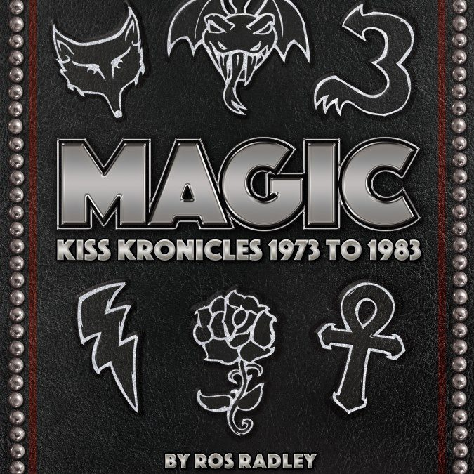 """MAGIC – KISS Kronicles 1973 to 1983"""